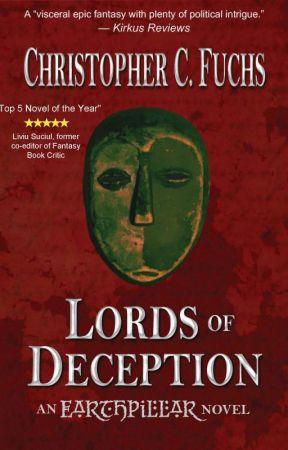 Lords of Deception (War of Four Kingdoms 1) by ChristopherCFuchs