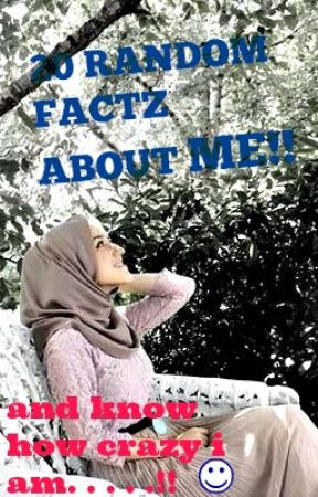 20 random factz about me!!! by ALLAHlovesusall