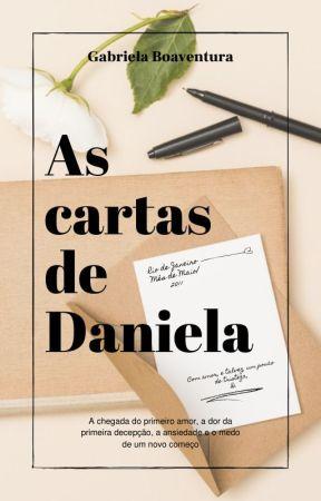 As cartas de Daniela (COMPLETO) by boaventuragabriela