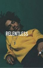 Relentless  by garicksons