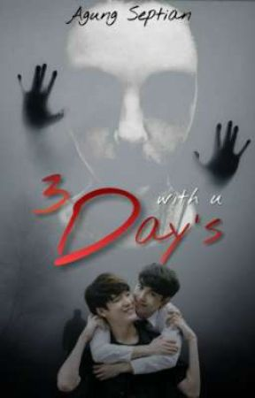 3 day's  by agungseptians29