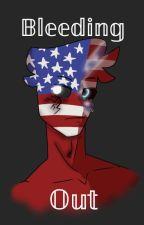 Bleeding Out by ditat_deus
