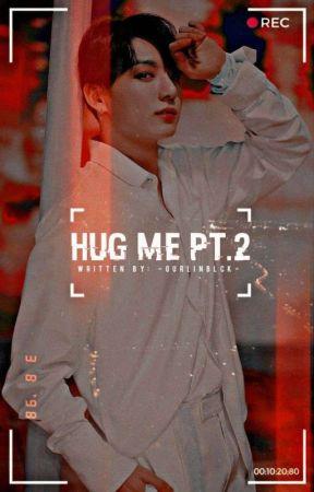Hug Me pt. 2   j.j.k by -GURLINBLCK-