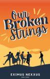 Our Broken Strings cover