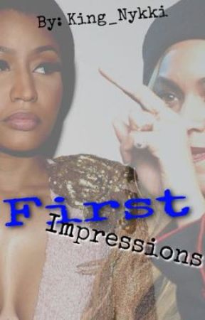 First Impressions by King_Nykki