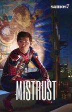Mistrust || Peter Parker by samos7