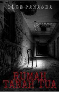 RUMAH TANAH TUA [ ON GOING]  cover