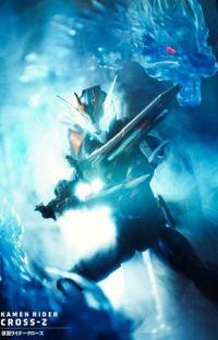 Kamen rider Cross Z X My hero academia harem: The Blue dragon hero cover