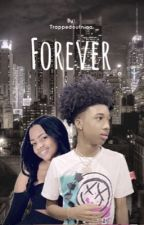 FOREVER {COMPLETED} by trappedoutniaa