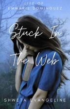 Stuck In The Web by shwetaevangeline