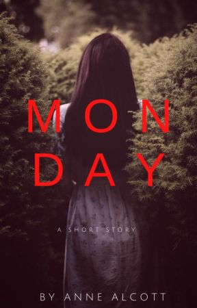 Monday by annewithapen