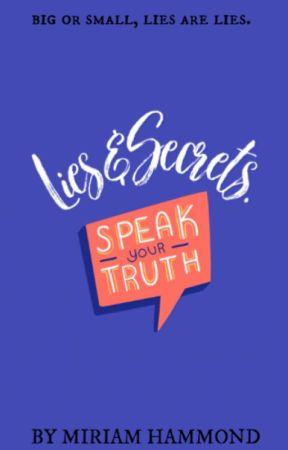 Lies & Secrets (Edited + Finished version). by HammondNovels