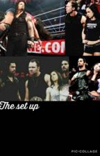 The set up by wwemaster12