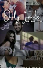 MANAN FF Only fools fall for you! by Beyond_Moon