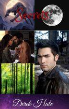 Secrets (Derek Hale) by FangirlQueen101