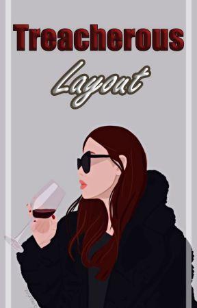 Treacherous Layout //  l.h by Nvrcyza