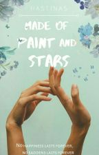 Made of Paint and Stars by IAmHastinas