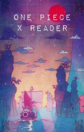 One Piece x Reader by berny02