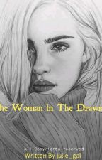 The woman in the drawing. by julie_gal