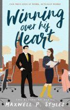 Winning Over His Heart by SunshineBandito