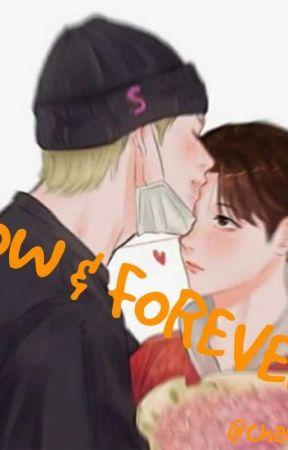 Now & Forever(one shot) by channilarhyun
