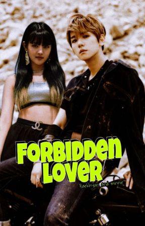 FORBIDDEN LOVER   مَعْشوقــة مُحَرَمــة by byun_Nini00