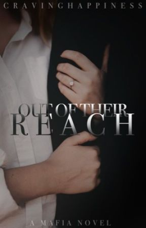 Out of Their Reach | ON HOLD.  by cravinghappiness