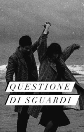 Questione di sguardi by 0cchis0gnati