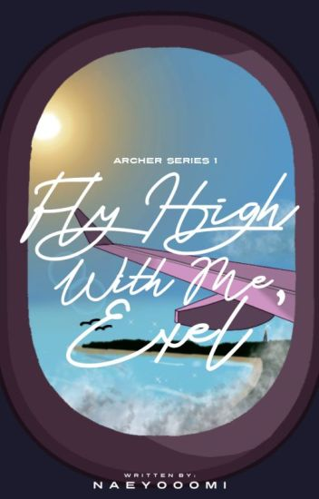 Fly High With Me, Exel