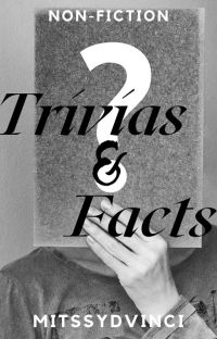 Trivias & Facts cover
