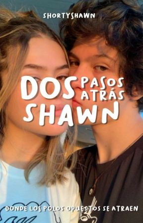 Dos pasos atrás, Shawn by shortyshawn