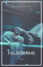 Palindrome: A Poetry Collection by Nightfest