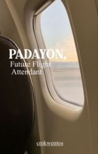 PADAYON, Future Flight Attendant by cmkwentos