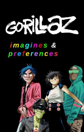 Gorillaz • imagines & preferences by christmasgrapes
