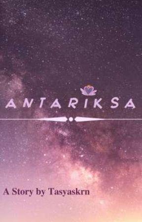 ANTARIKSA (Antar Kita) by writtenstori