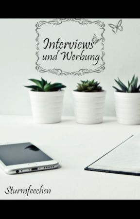 Interviews  und Werbung by Sturmfeechen