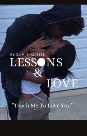 LESSONS & LOVE by Slim_Shadieeer