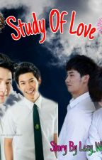 20. STUDY OF LOVE (ENGLISH) by Lazy_writer18