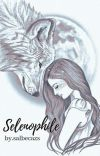 Selenophile [ON GOING] cover