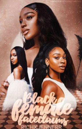 Black Female Faceclaims  by richxjennerr