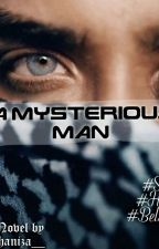 """""""A Mysterious Man"""" by shaniza__"""