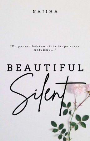 BEAUTIFUL SILENT (HOLD ON) by Nana_Jiha