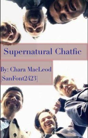 Supernatural Chatfic by SansFont2423