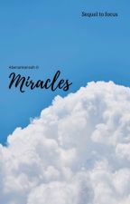 Miracles by AN-Abayie