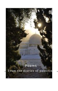 Poems (from the diaries of palestine)  cover