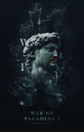 ||BIG EVENT|| WAR OF PALADINS MÙA 3 [ 7GS & PIY ] by bayhouse