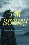 I'm Sorry [Completed] ✓ cover