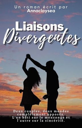 Liaisons Divergentes by annaclaysea