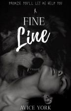 A Fine Line ✔️ by AviceYork
