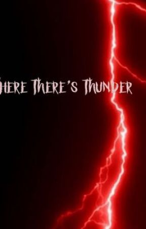 Where There's Thunder (Project Z Part II) by Sandwichguy429